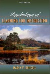 Psychology of Learning for Instruction - Marcy P. Driscoll