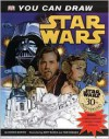 You Can Draw: Star Wars - Bonnie Burton, Matt Busch, Tom Hodges