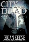 City of the Dead - Brian Keene, Peter Delloro