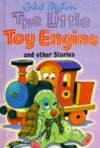The Little Toy Engine And Other Stories - Enid Blyton, Dorothy Hamilton
