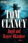 Jagd auf Roter Oktober: Roman (German Edition) - Tom Clancy, Hardo Wichmann