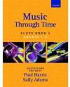 Music Through Time Flute Book 1 - Paul Harris, Sally Adams