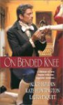 On Bended Knee - Kate Huntington, Kate Huntington