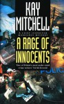 A Rage of Innocents (Chief Inspector Morrissey Mysteries) - Kay Mitchell