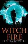 Witch Fire - Laura Powell