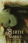 Birth Marks - Sarah Dunant