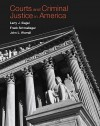 Courts and Criminal Justice in America - Larry Siegel, John Worrall, Frank J. Schmalleger