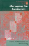 Managing the Curriculum - David Middlewood, Neil Burton