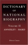 Dictionary of National Biography: Annesley - Baird - Leslie Stephen