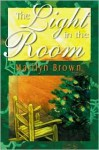 The Light in the Room - Marilyn McMeen Miller Brown