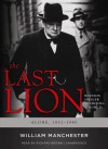The Last Lion 2: Winston Spencer Churchill Alone 1932-40 - William Raymond Manchester, Richard Brown