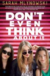 Don't Even Think About It (Audio) - Sarah Mlynowski