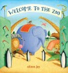 Welcome to the Zoo! - Alison Jay