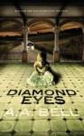 Diamond Eyes - A.A. Bell
