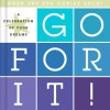 A Celebration of Your Dreams: Go For It! - Todd Hafer