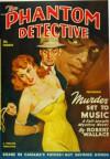 The Phantom Detective - Murder Set to Music - Summer, 49 53/3 - Robert Wallace