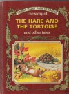 The Story of the Hare and the Tortoise and Other Tales (Golden Fairy Tale Collection, #8) - Peter Holeinone, Tony Wolf