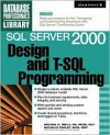 SQL Server 2000 Design and T-SQL Programming - Michael Reilly, Michelle Poolet