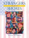 Strangers to These Shores: Race and Ethnic Relations in the United States Value Package (Includes Allyn & Bacon Social Atlas of the United States - Vincent N. Parrillo