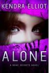 Alone - Kendra Elliot