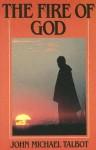 The Fire of God - John Michael Talbot