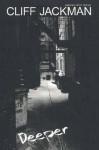 Deeper - Cliff Jackman
