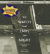 The Watch That Ends the Night: Voices from the Titanic - Allan Wolf, Michael Page, Phil Gigante, Christopher Lane
