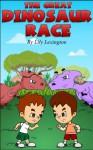 The Great Dinosaur Race - Lily Lexington