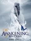 The Awakening of Ren Crown - Anne Zoelle