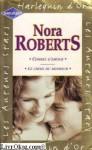 Combat d'amour / Le choix du bonheur - Nora Roberts