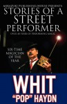 """Stories of a Street Performer: The Memoirs of a Master Magician - Whit """"Pop"""" Haydn, Kambiz Mostofizadeh"""