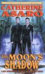 The Moon's Shadow (Saga of the Skolian Empire) - Catherine Asaro