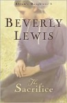 The Sacrifice (Abram's Daughters, #3) - Beverly Lewis
