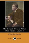 The Complete Works of William Dean Howells - Volume II (Dodo Press) - William Dean Howells