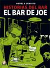 El bar de Joe (Historias del bar, #1) - Carlos Sampayo, José Muñoz