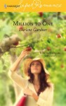 Mills & Boon : Million To One - Darlene Gardner