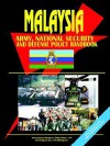 Malaysia Army, National Security and Defense Policy Handbook - USA International Business Publications, USA International Business Publications