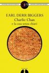 Charlie Chan e la casa senza chiavi (eNewton Zeroquarantanove) (Italian Edition) - Earl Derr Biggers
