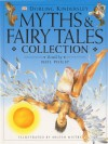 Dorling Kindersley myths & fairy tales collection - Neil Philip, Nilesh Mistry