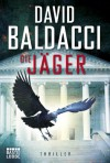 Die Jäger: Thriller - David Baldacci