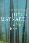 After Her - Joyce Maynard