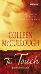 The Touch : A Novel - Colleen McCullough