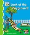 Look at the Playground! - Mary Elizabeth Salzmann
