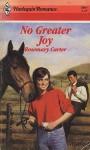 No Greater Joy - Rosemary Carter