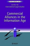 Commercial Alliances in the Information Age - Dennis Campbell