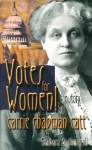 Votes for Women!: The Story of Carrie Chapman Catt - Barbara A. Somervill
