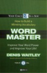 Wordmaster: Improve Your Word Power - Denis Waitley, Multi-voiced