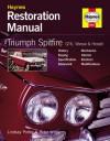 Triumph Spitfire, GT6, Vitesse and Herald Restoration Manual - Lindsay Porter, Peter Williams