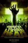 Gospel of the Living Dead: George Romero's Visions of Hell on Earth - Kim Paffenroth