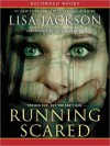 Running Scared (MP3 Book) - Lisa Jackson, Jack Garrett
